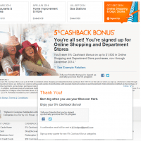 Discover 5% cashback at online retailers, as well as brick & mortar department stores