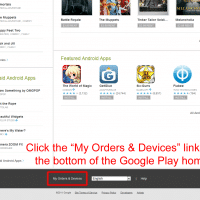 "Scroll to the bottom of the Google Play home page and click the ""My Orders & Devices"" link"